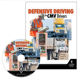 DEFENSIVE DRIVING FOR CMV DRIVERS